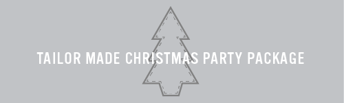 Tailor Made Christmas Party Package